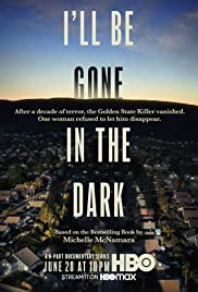 I ll Be Gone in the Dark (2020)